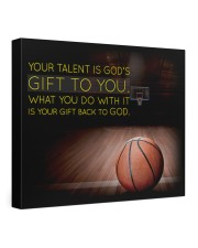 Your Talent Is God's Gift To You Basketball 24x20 Gallery Wrapped Canvas Prints front