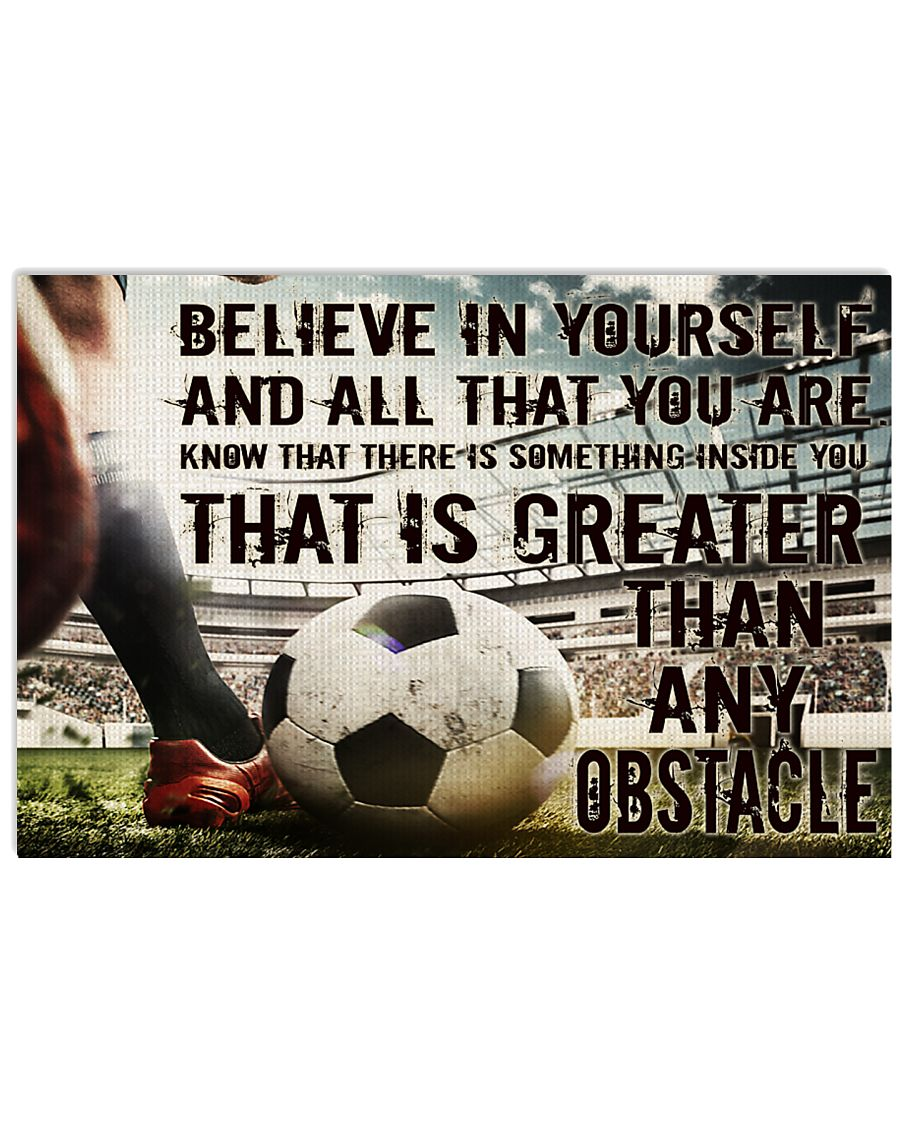 Believe In Yourself Soccer Version 36x24 Poster