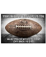 Your talent is God's gift to you Football ver 17x11 Poster front