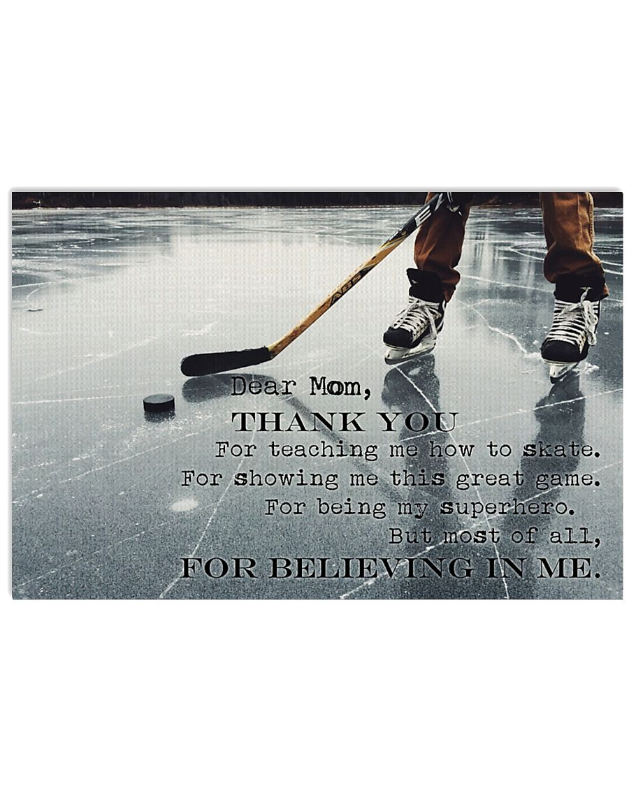 Dear Mom Thanks For Everything Hockey version 17x11 Poster