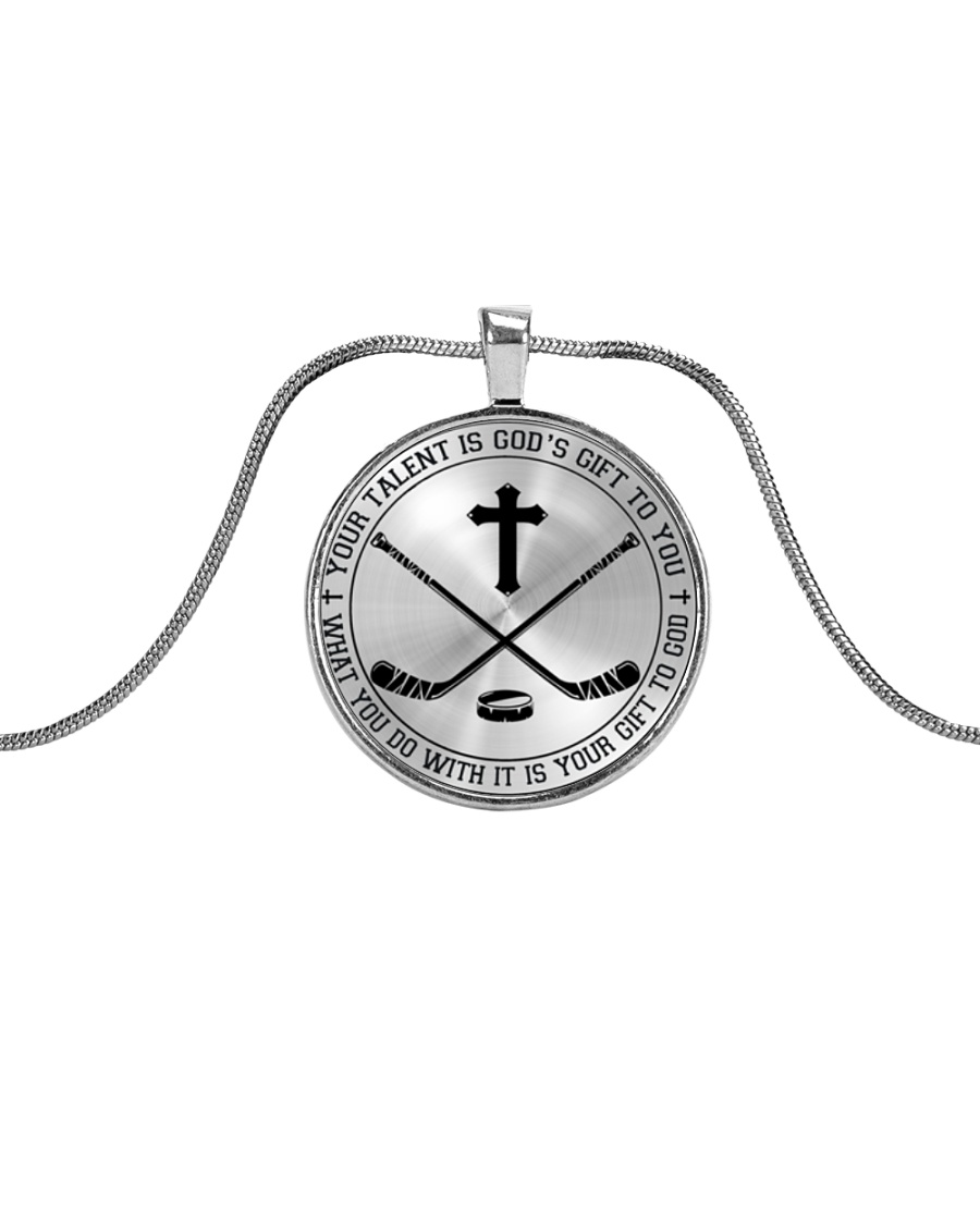 Your talent is God's gift to you Hockey Nhg07 Metallic Circle Necklace