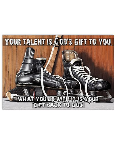 Your talent is God's gift to you Hockey ver