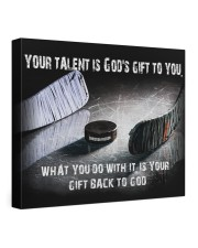Your talent is God's Gift Hockey Canvas Nhg07 24x20 Gallery Wrapped Canvas Prints front