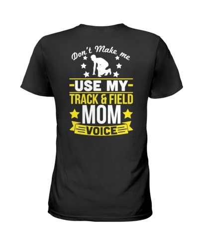 track and field mom voice shirt