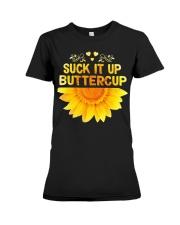 SUCK-IT-UP-BUTTERCUP-SUNFLOWER Premium Fit Ladies Tee thumbnail