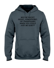 Why Be Racist - Limited Edition Merch Hooded Sweatshirt thumbnail
