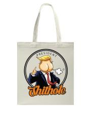 President Shithole - Limited Edition Merch Tote Bag thumbnail