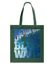 Beware Of The Blue Wave - Limited Edition Merch Tote Bag thumbnail