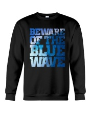 Beware Of The Blue Wave - Limited Edition Merch Crewneck Sweatshirt tile
