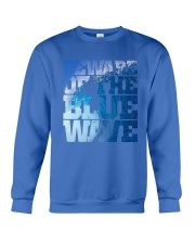 Beware Of The Blue Wave - Limited Edition Merch Crewneck Sweatshirt front