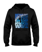 Beware Of The Blue Wave - Limited Edition Merch Hooded Sweatshirt thumbnail