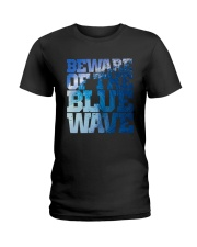 Beware Of The Blue Wave - Limited Edition Merch Ladies T-Shirt tile