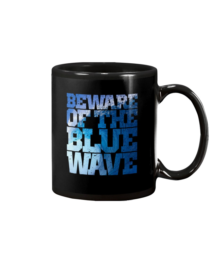 Beware Of The Blue Wave - Limited Edition Merch Mug