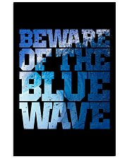 Beware Of The Blue Wave - Limited Edition Merch 24x36 Poster front