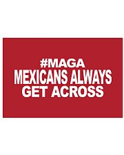 Mexicans Always Get Across 17x11 Poster thumbnail