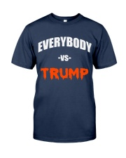 Everybody Vs Trump - Limited Edition Merch Classic T-Shirt tile