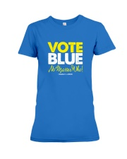 Vote Blue No Matter Who Premium Fit Ladies Tee tile