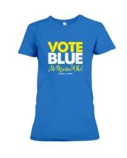 Vote Blue No Matter Who Premium Fit Ladies Tee front