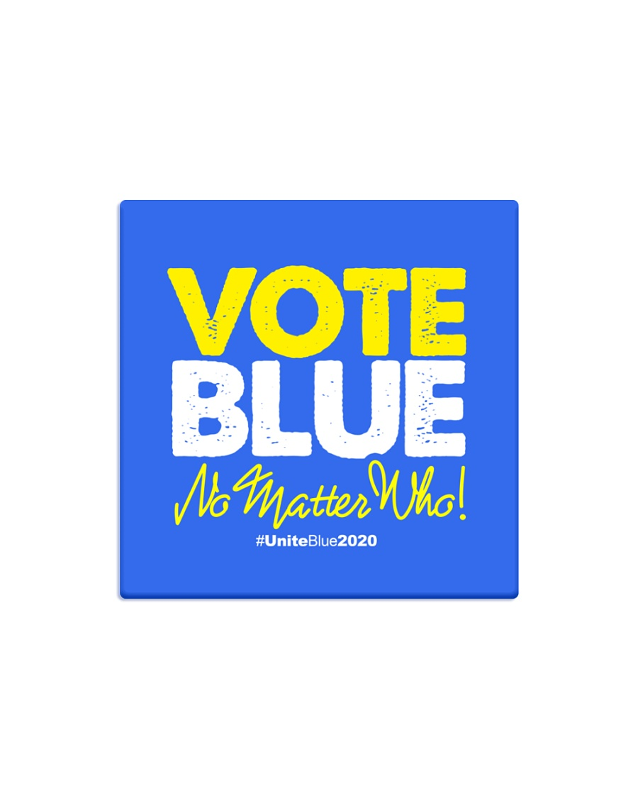 Vote Blue No Matter Who Square Magnet