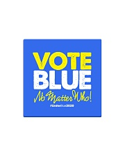 Vote Blue No Matter Who Square Magnet tile