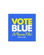 Vote Blue No Matter Who Square Magnet thumbnail