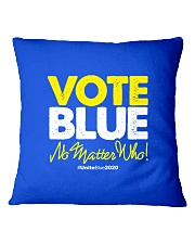 Vote Blue No Matter Who Square Pillowcase tile