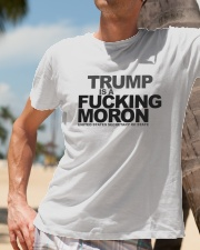 Trump Is A Fucking Moron - Limited Pieces Left Classic T-Shirt lifestyle-mens-crewneck-front-11