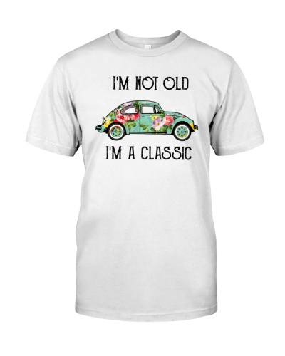 Im Not Old Im Classsic