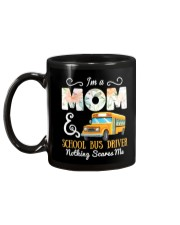 I'm A Mom And School Bus Driver Mug back