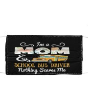 I'm A Mom And School Bus Driver Cloth face mask front