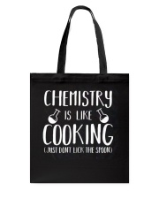 Chemistry Is Like Cooking Tote Bag thumbnail