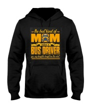 Mom Raised A Bus Driver  Hooded Sweatshirt thumbnail