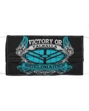 Victory Or Valhalla Shieldmaiden Cloth face mask front