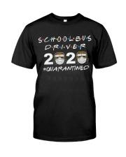 School Bus Driver Quarantined Classic T-Shirt thumbnail