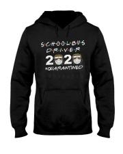 School Bus Driver Quarantined Hooded Sweatshirt thumbnail