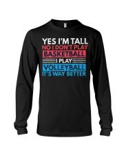 Volleyball Tee - Yes I'm Tall No I Don't P Long Sleeve Tee thumbnail