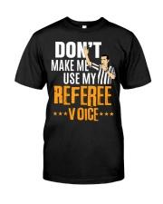 Funny Basketball Referee Quot t Classic T-Shirt thumbnail