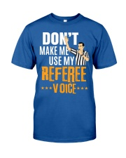 Funny Basketball Referee Quot t Classic T-Shirt front