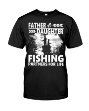 Father  Daughter-Fishing Partners For  Classic T-Shirt front