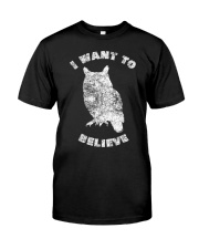 Owl Theory I Want to Believe True Crime Mu Classic T-Shirt front