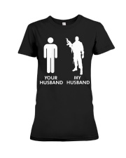Womens Your Husband vs My Husband Army Wife  Premium Fit Ladies Tee thumbnail