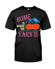 Funny Knitting Gifts for Women Home is Wher Classic T-Shirt thumbnail