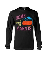 Funny Knitting Gifts for Women Home is Wher Long Sleeve Tee thumbnail