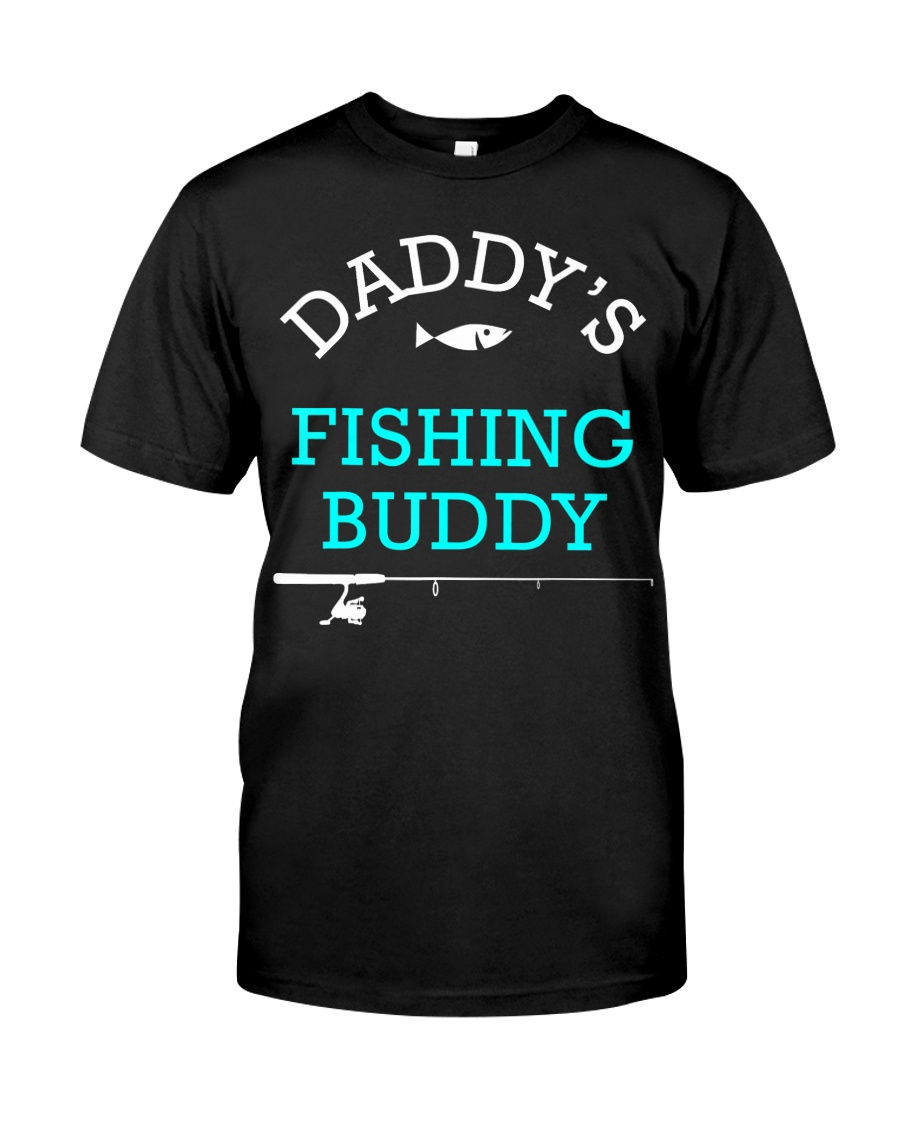 Daddys Fishing Buddy Shirt Cute Kids Gift Classic T-Shirt