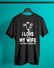 I LOVE IT WHEN MY WIFE LETS ME BUY MORE COWS Classic T-Shirt lifestyle-mens-crewneck-front-3
