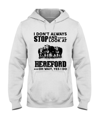 I DONT ALWAYS-HEREFORD