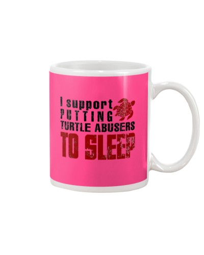 I SUPPORT PUTTING TURTLE ABUSER TO SLEEP