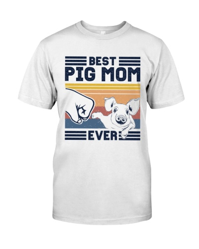 Best Mom Ever - Pig