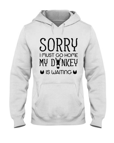 Sorry My Donkey Is Waiting