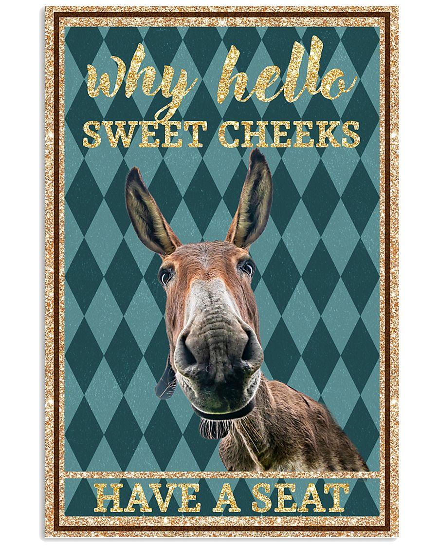 Why Hello Sweet Cheeks - Donkey 11x17 Poster